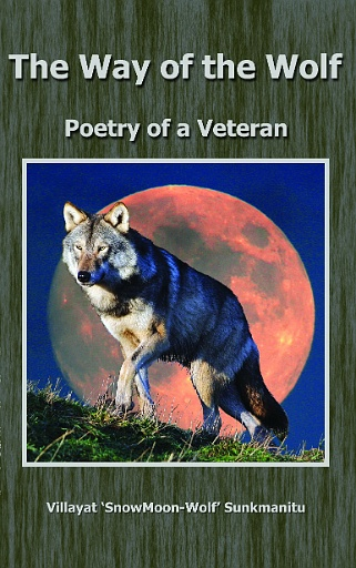The Way of the Wolf - Poetry of a Veteran